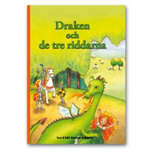 Draken och de tre riddarna - personlig barnbok